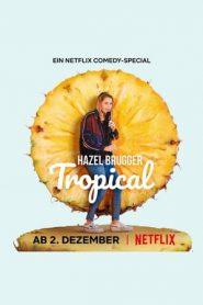 黑兹尔·布鲁格爆笑热带